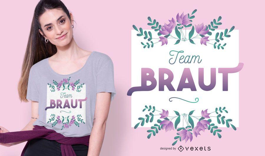 Team braut t-shirt design