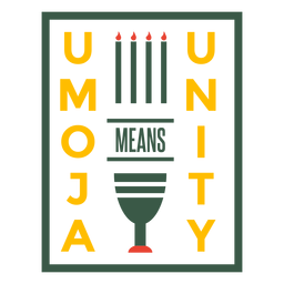 Kwanzaa bage umoja means unity flags lettering