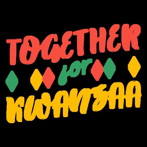 Kwanzaa lettering together for kwanzaa