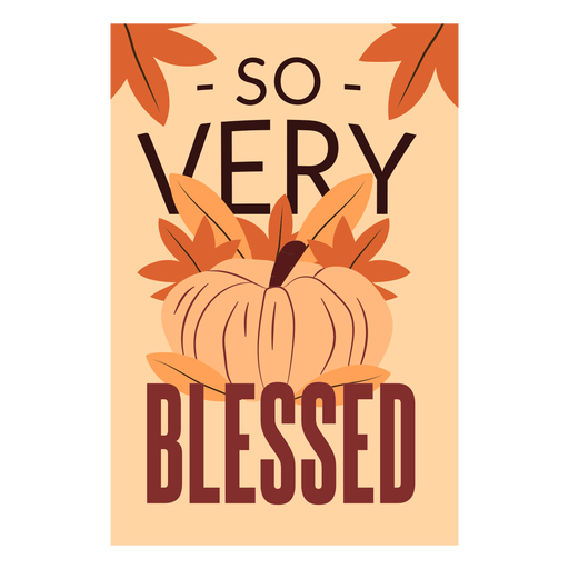 Thanksgiving cards so very blessed Transparent PNG