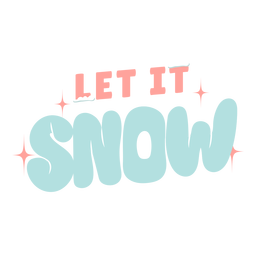 Winter lettering let it snow pastel