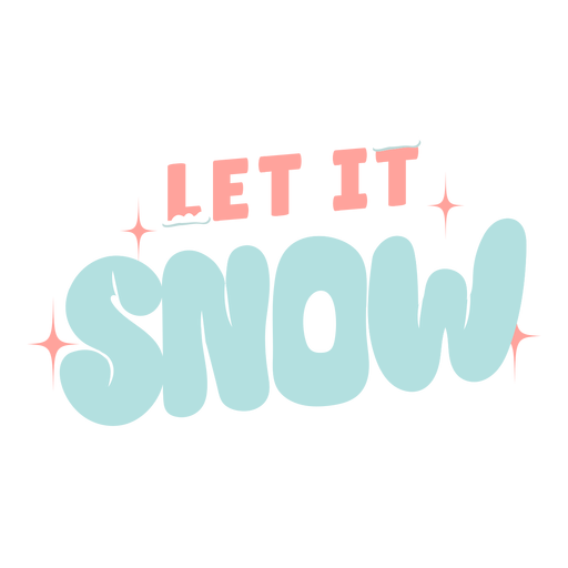 Winter lettering let it snow pastel Transparent PNG
