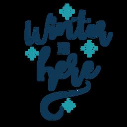 Letras de inverno o inverno está aqui escrito à mão