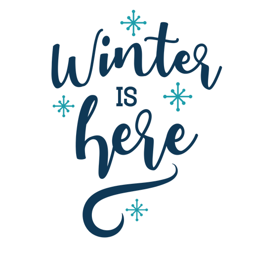 Winter lettering winter is here handwritten Transparent PNG