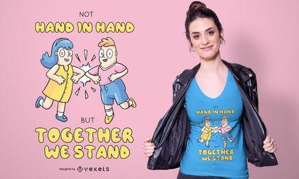 Zusammen stehen wir T-Shirt Design