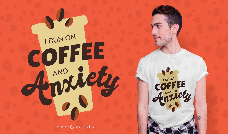 Diseño de camiseta de café y ansiedad.