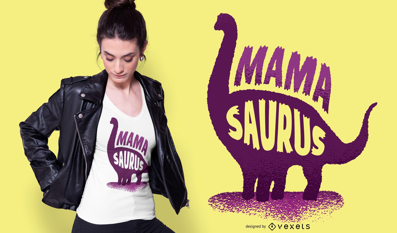 Diseño de camiseta Mamasaurus