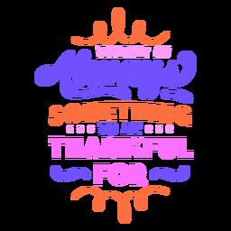 Siempre hay algo que agradecer letras coloridas