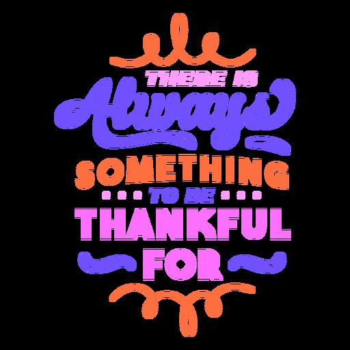 Siempre hay algo que agradecer letras coloridas Transparent PNG