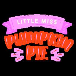 Little miss pumpkin pie acción de gracias letras rojo