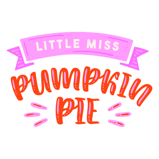 Little miss pumpkin pie thanksgiving lettering red Transparent PNG
