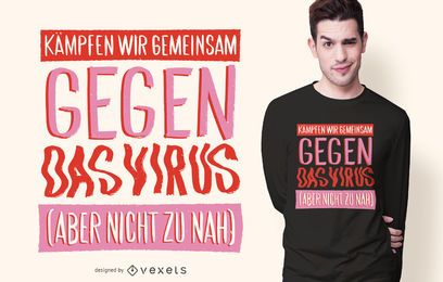 Diseño de camiseta Fight The Virus German Quote
