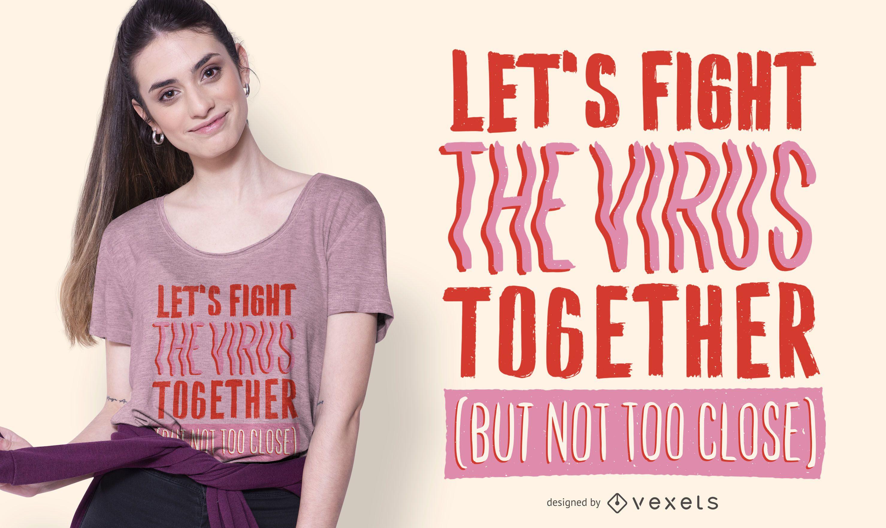 Diseño de camiseta Fight The Virus Quote