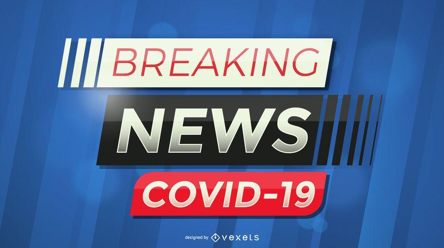 Breaking news covid-19 banner