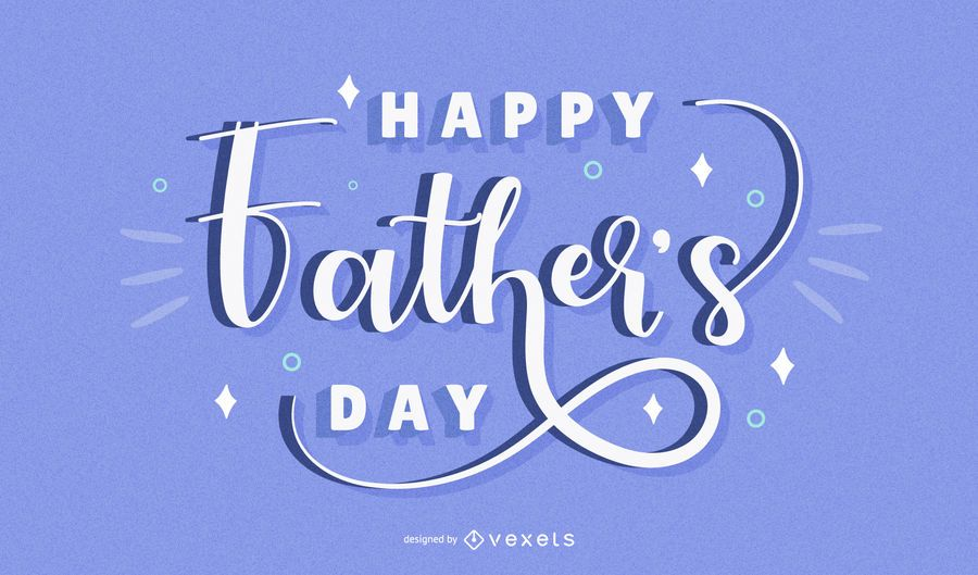 Happy father's day lettering