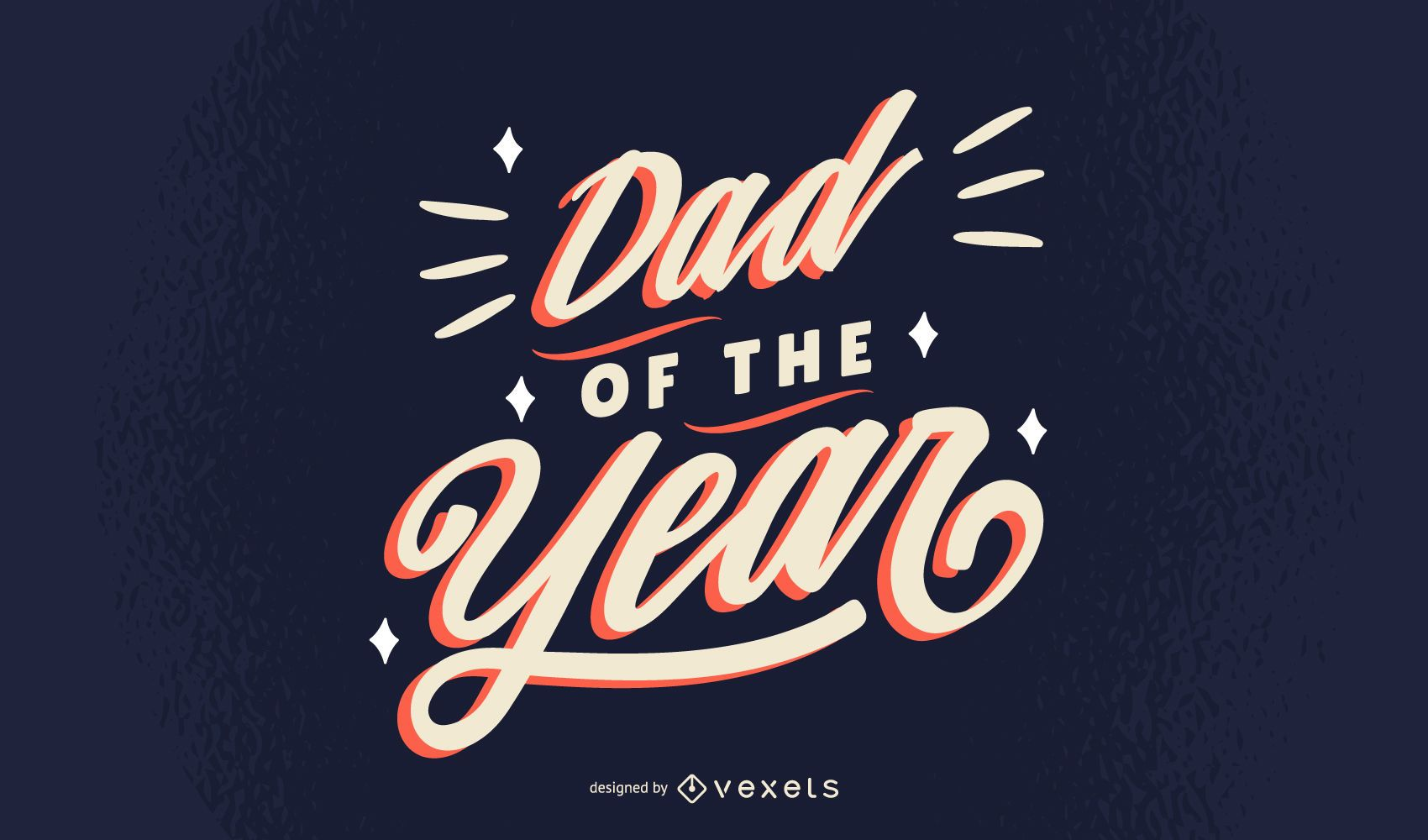 Dad of the year lettering design