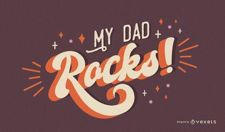 Mi papá rocas diseño de letras