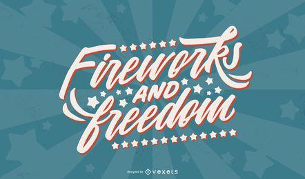 Fuegos artificiales y letras de la libertad.