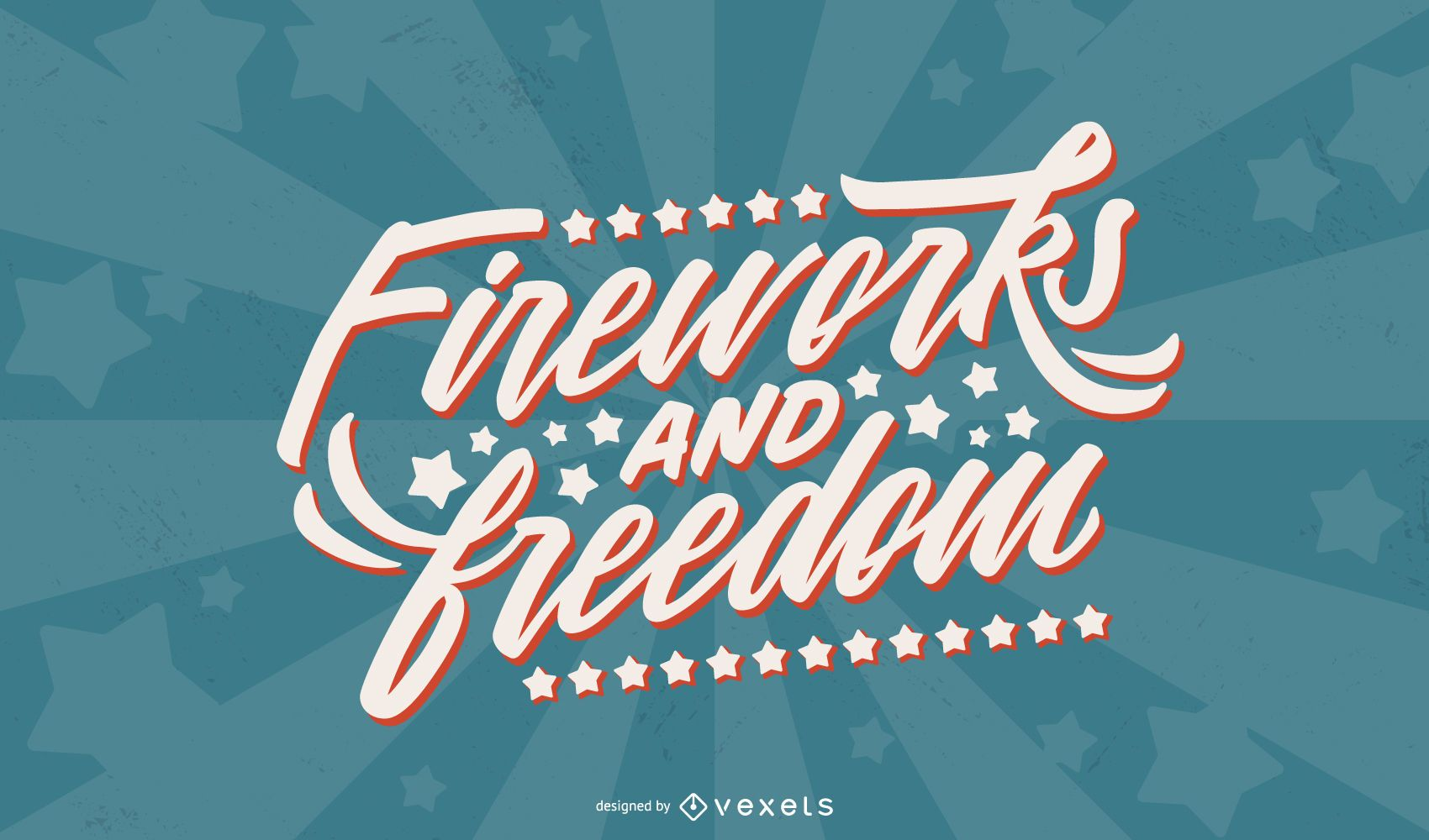 Fireworks and freedom lettering