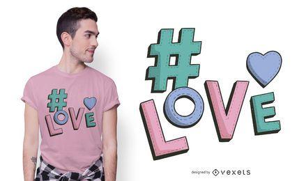 Design de camisetas de amor com hashtag