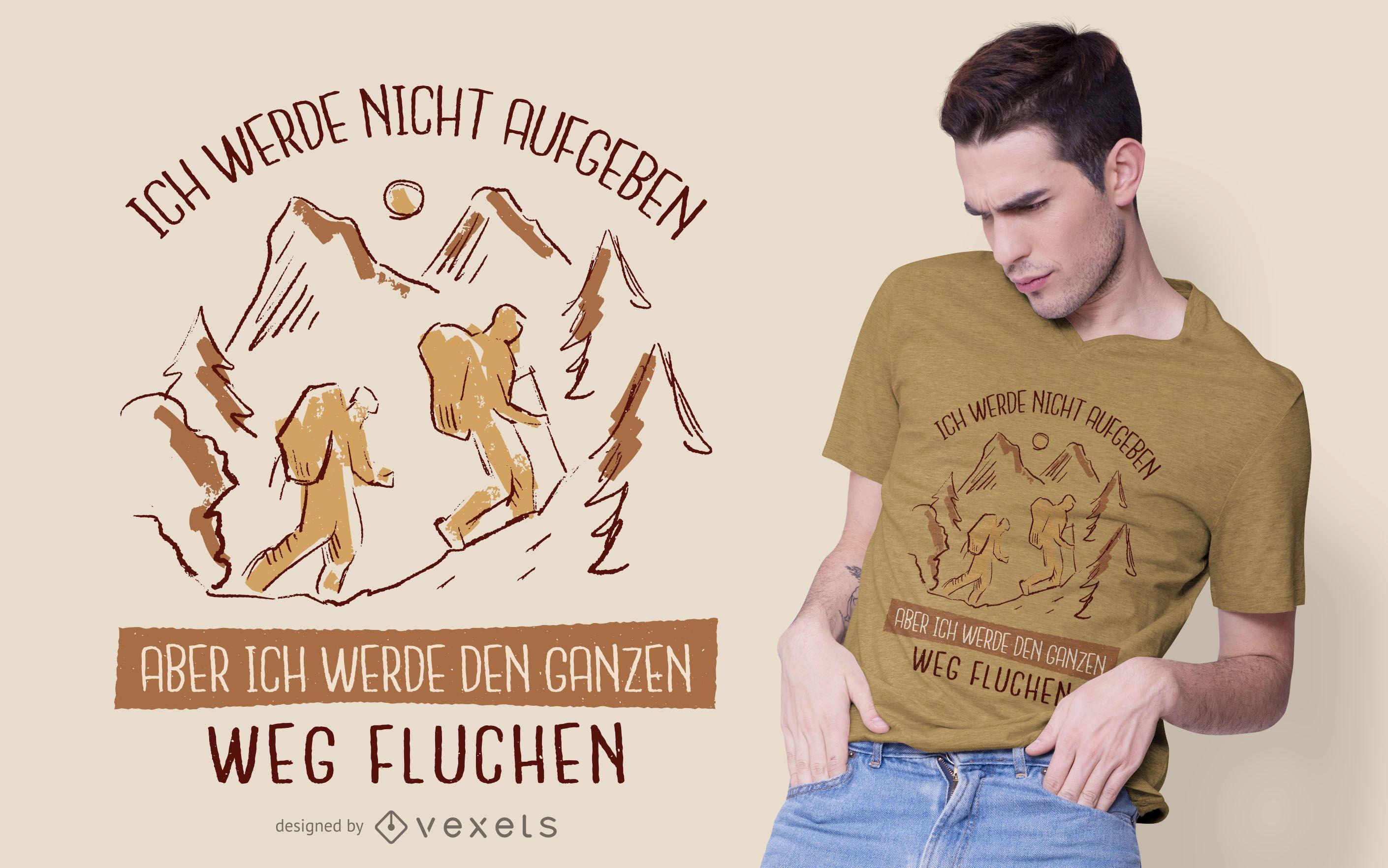 Caminhada Design de camisetas com citações alemãs