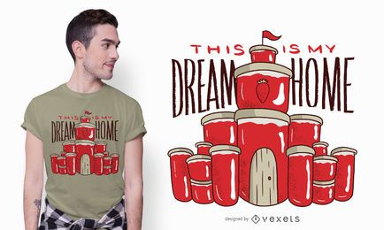 Diseño de camiseta Jam Dream Home