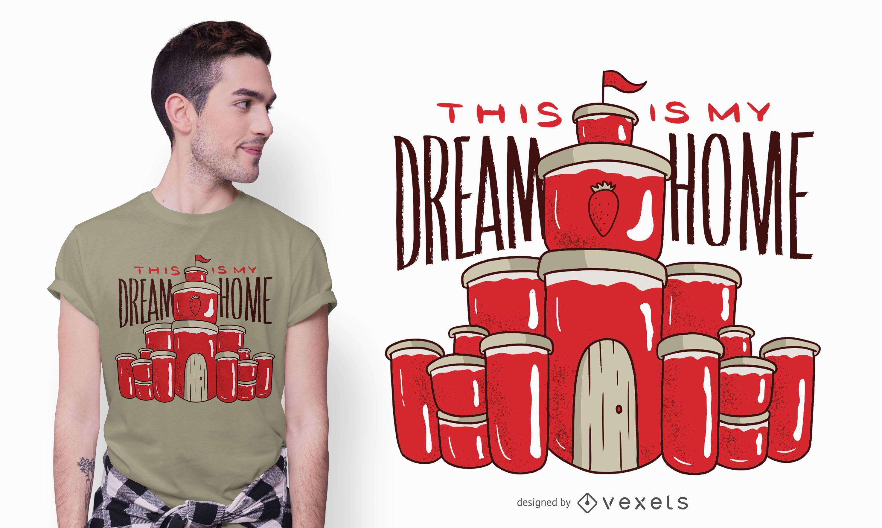 Diseño de camiseta Jam Dream Home