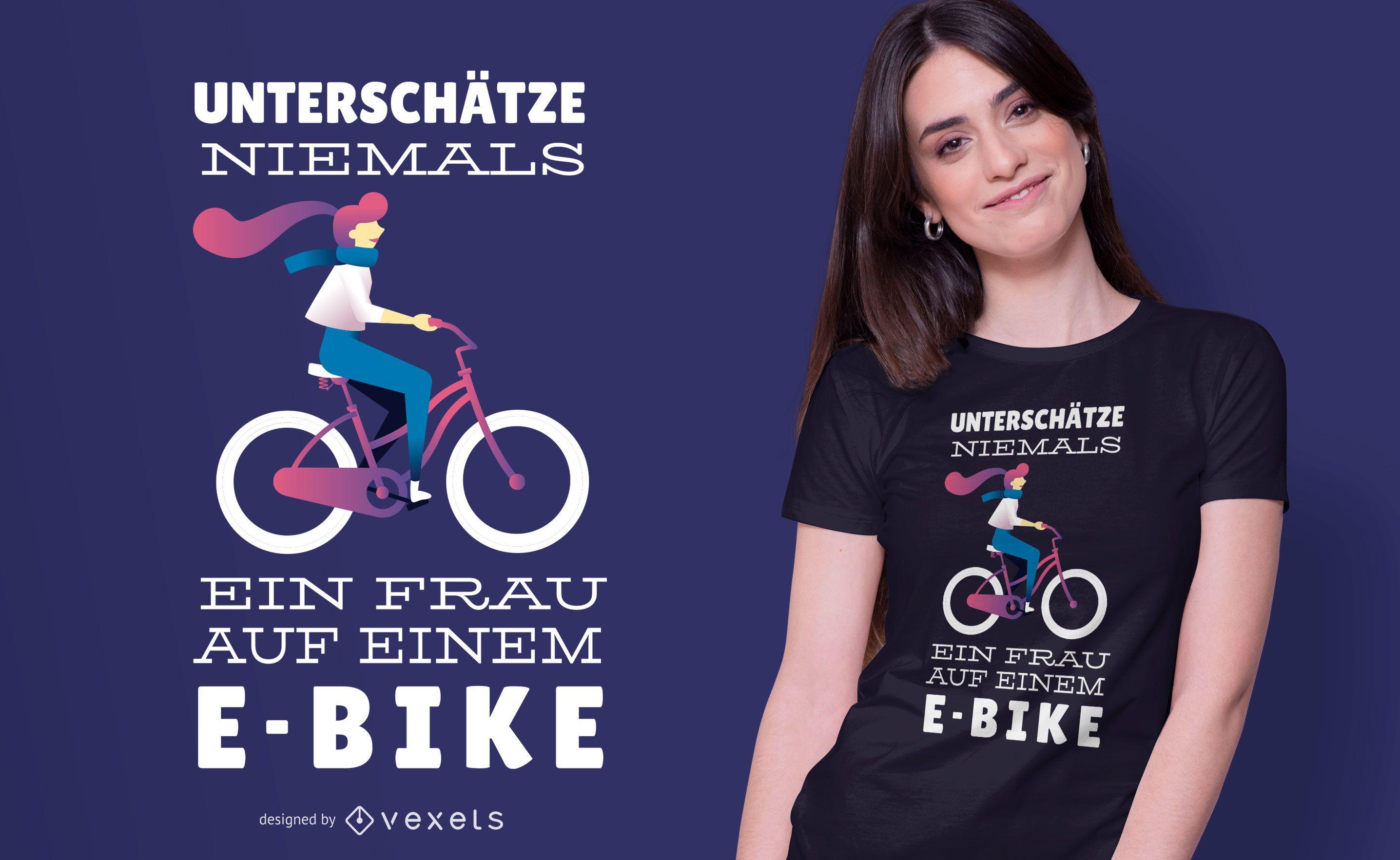 E-bike Woman German Quote T-shirt Design