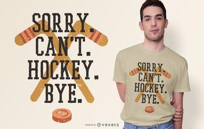 Design engraçado do t-shirt das citações do hóquei pesaroso