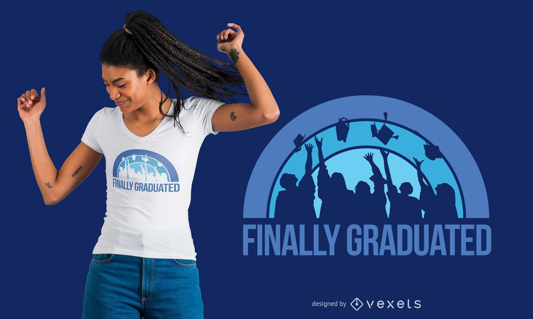 Diseño de camiseta de texto finalmente graduado