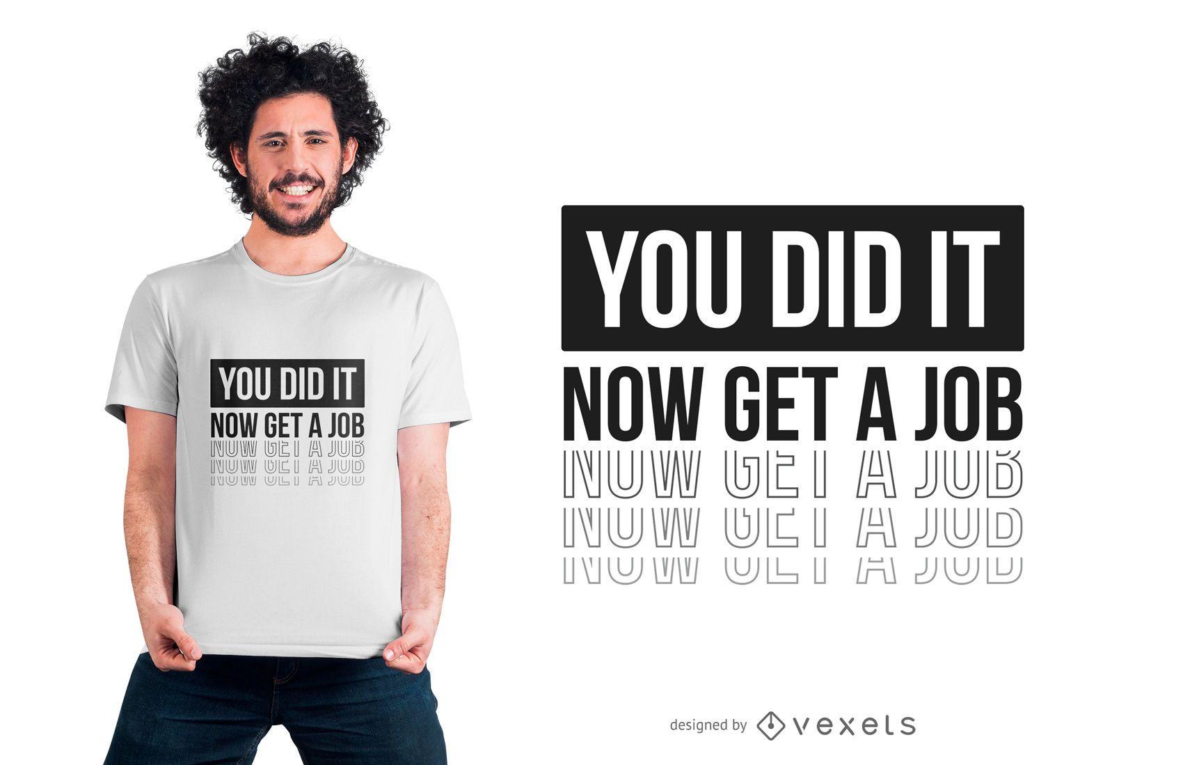 Diseño divertido de camiseta con texto de graduación