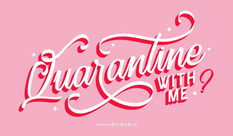 Quarantine Coronavirus Lettering Design