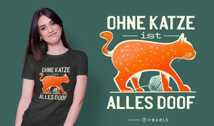 Design alemão do t-shirt das citações da vida de gato