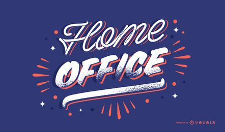 Home office lettering design