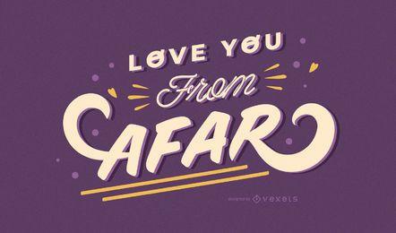 Te amo de longe design de letras