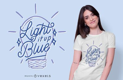 Light Bulb Autism Quote T-shirt Design