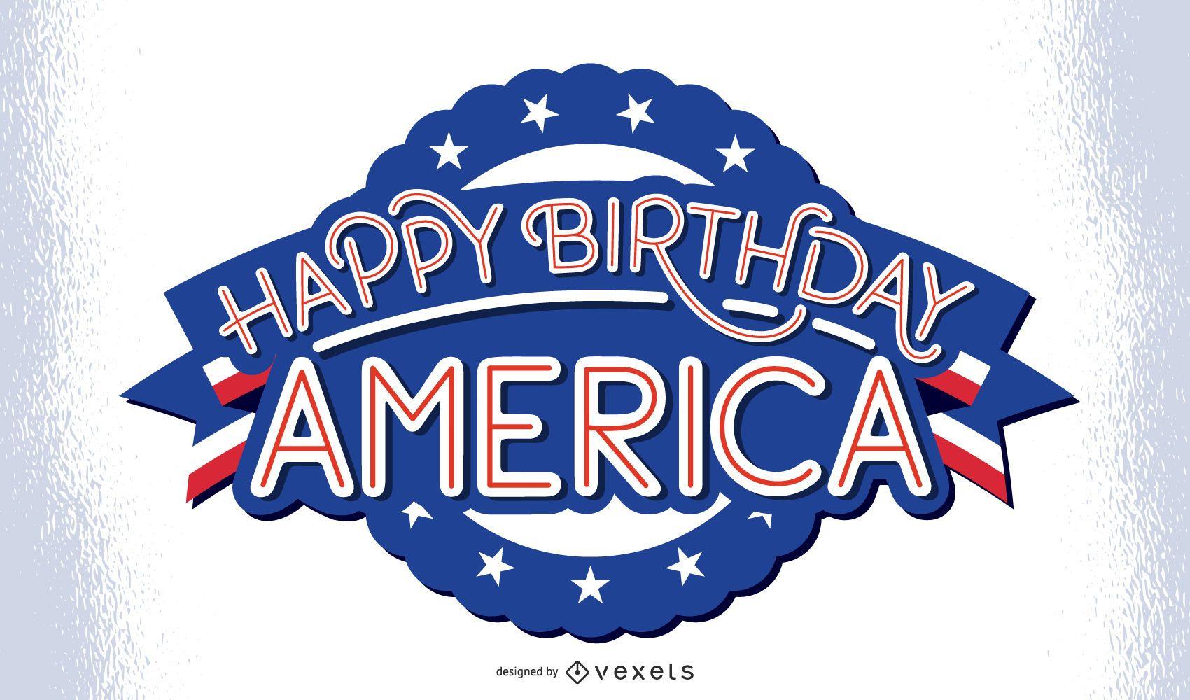 Happy birthday america lettering