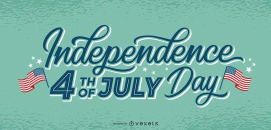 Independence day july 4th lettering