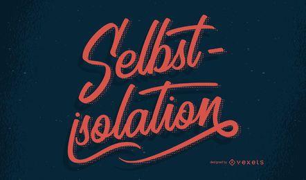 Self isolation german lettering