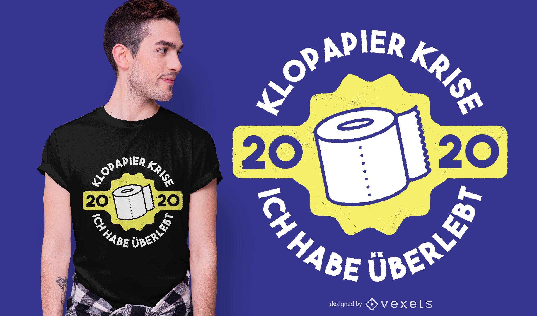 Toilet Paper Crisis German Quote T-shirt Design