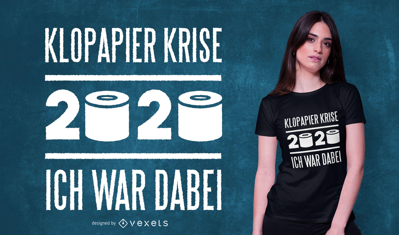 Toilet Paper German Quote T-shirt Design
