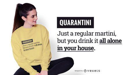 Design engraçado do t-shirt do texto da quarentena