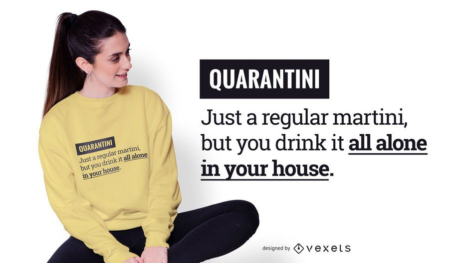 Quarantine Funny Text T-shirt Design
