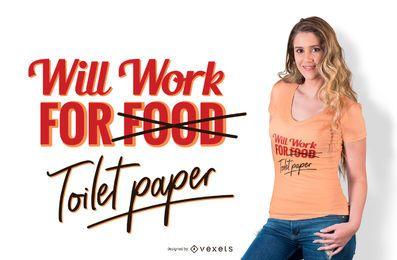 Diseño divertido de la camiseta de la cita del papel higiénico