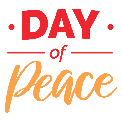 Day of peace lettering