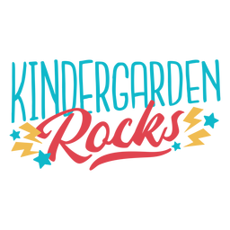 Kindergarden rocks lettering design