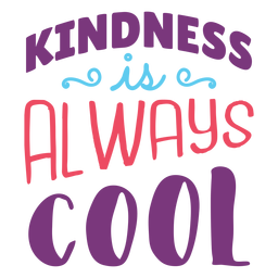 Kindness is cool lettering design