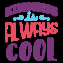 La amabilidad es un diseño de letras genial