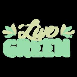 Live green lettering