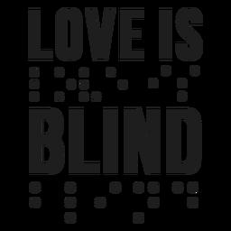El amor es letras ciegas en braille